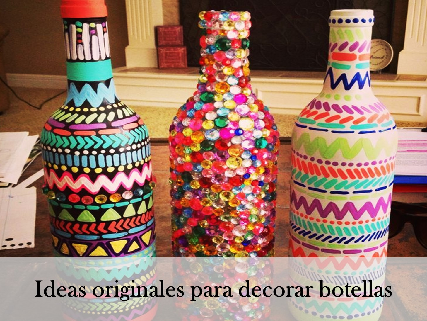 Ideas originales para decorar botellas descubrelos - Ideas originales para decorar ...